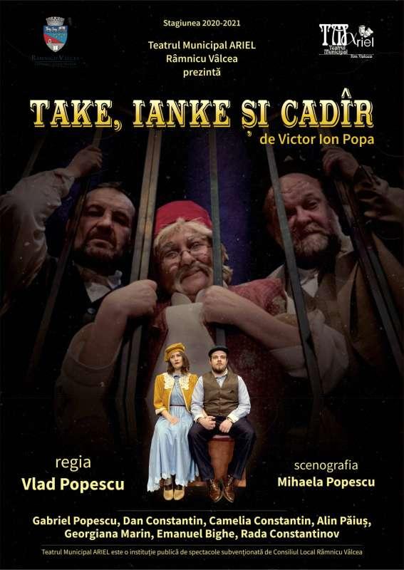 """Vâlcea: Premieră la Teatrul Municipal """"Ariel"""" cu spectacolul """"Take, Ianke şi şi Cadîr"""""""